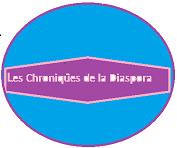 Les chroniques de la diaspora